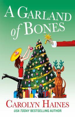 A garland of bones / Carolyn Haines.