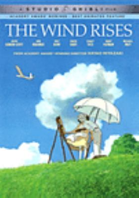 The wind rises / a Studio Ghibli film ; produced by Toshio Suzuki ; written and directed by Hayao Miyazaki ; [English version] produced by Geoffrey Wexler ; screenplay adaptation by Mike Jones.