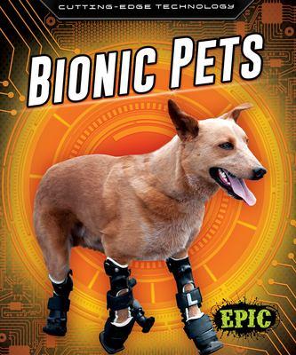 Bionic pets