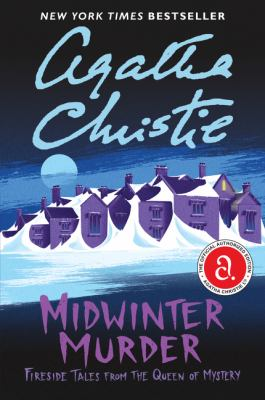 Midwinter murder : fireside tales from the queen of mystery / Agatha Christie.
