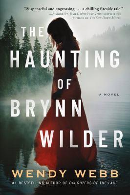 The haunting of Brynn Wilder : a novel