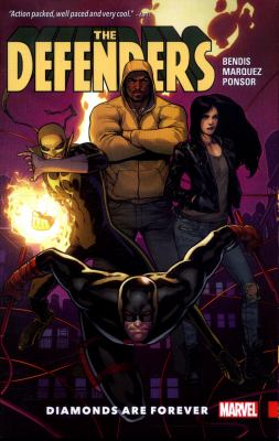 The Defenders. Vol. 1, Diamonds are forever / Brian Michael Bendis ; David Marquez, artist ; Justin Ponsor, Color artist ; VC's Cory Petit, letterer.