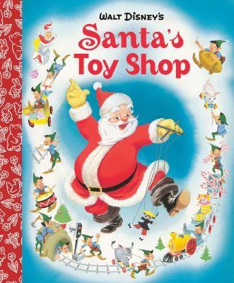 Walt Disney's Santa's toy shop / by Al Dempster.
