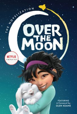 Over the moon : the novelization