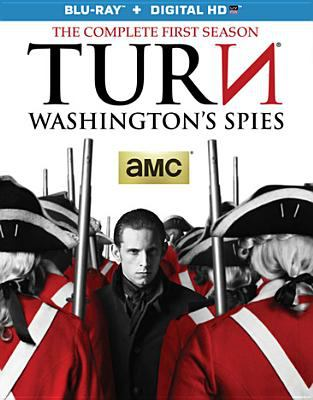 TURN : Washington's spies. The complete first season