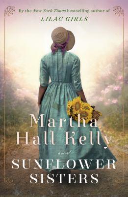 Sunflower sisters:  a novel