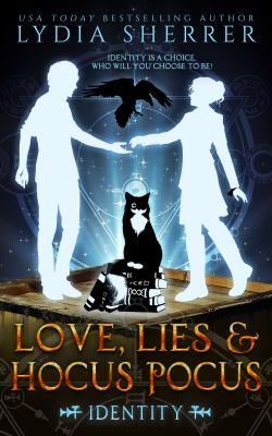 Love, lies & hocus pocus. Identity