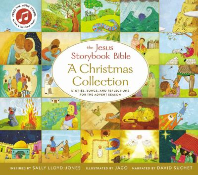 The Jesus storybook Bible : a Christmas collection