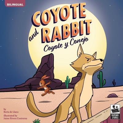 Coyote and Rabbit = Coyote y Conejo