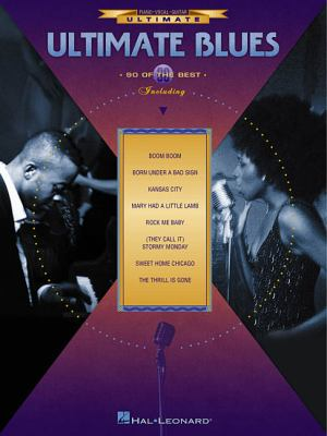 Ultimate blues : 90 of the best : piano-vocal-guitar