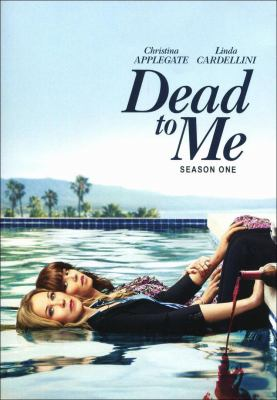 Dead to me. Season one