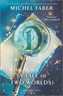 D (a tale of two worlds) : a novel