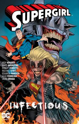 Supergirl. Vol. 3, Infectious