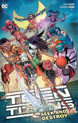 Teen Titans. Vol. 3, Seek and destroy