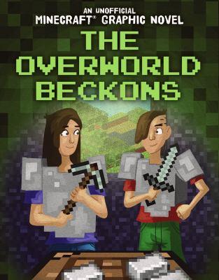 The Overworld beckons