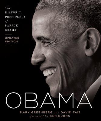 Obama : the historic presidency of Barack Obama
