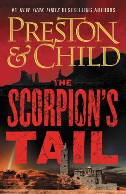 The scorpion's tail  / Douglas Preston & Lincoln Child.
