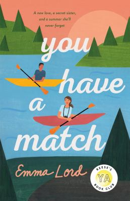 You have a match / Emma Lord.