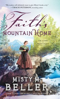 Faith's mountain home
