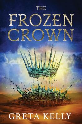 The frozen crown : a novel