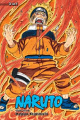 Naruto 3-in-1. Volume 9 : a compilation of the graphic novel volumes 25-27