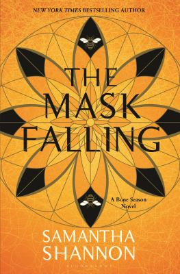 The mask falling / Samantha Shannon.