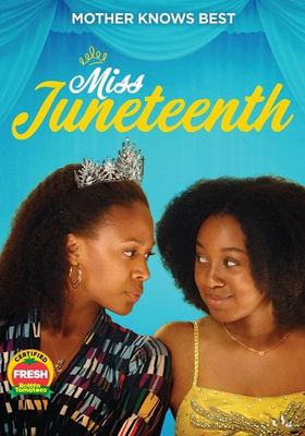 Miss Juneteenth / Ley Line Entertainment ; produced by Toby Halbrooks [and others] ; written & directed by Channing Godfrey Peoples.