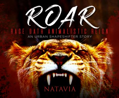 Roar: An Urban Shapeshifter Novel
