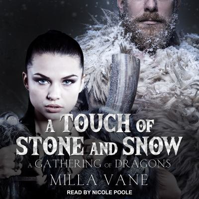 A touch of stone and snow : a gathering of dragons