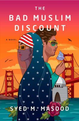 The bad Muslim discount : a novel