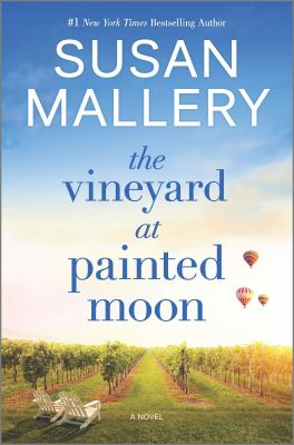 The vineyard at Painted Moon / Susan Mallery.