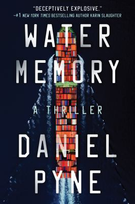 Water memory : a thriller