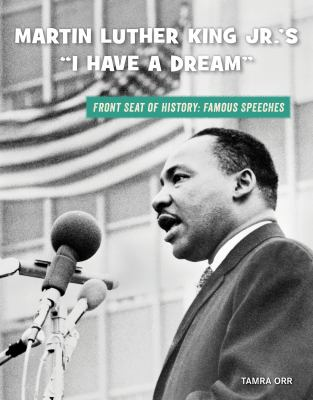 """Martin Luther King Jr.'s """"I have a dream"""""""