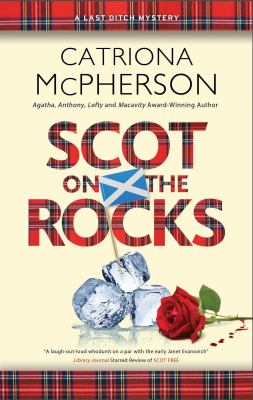 Scot on the rocks / Catriona McPherson.