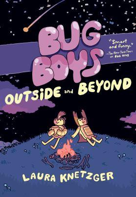 Bug boys : outside and beyond