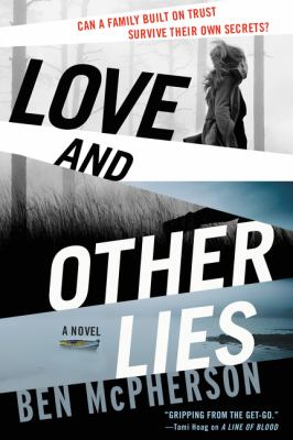 Love and other lies : a novel
