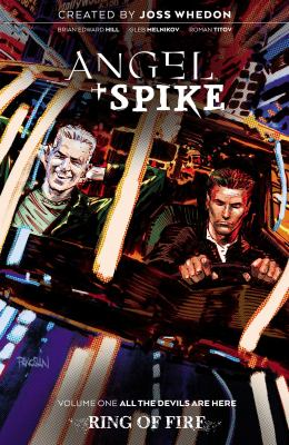 Angel + Spike. Volume one, All the devils are here