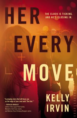 Her every move : a novel / Kelly Irvin.