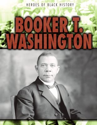 Booker T. Washington / Janey Levy.