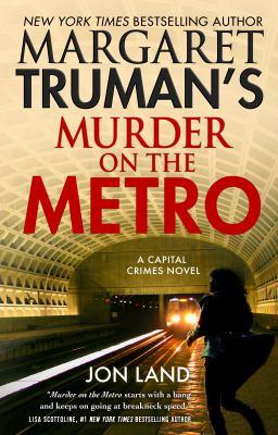 Margaret Truman's Murder on the metro