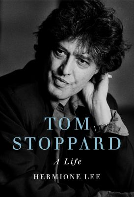 Tom Stoppard : a life / Hermione Lee.