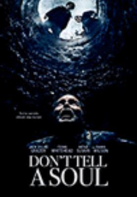Don't tell a soul / writer/director, Alex McAulay ; producers, Chris Mangano, Merry-Kay Poe.