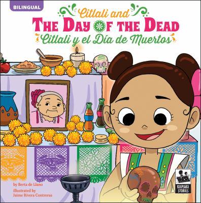 Citlali and the day of the dead = Citlali y el día de muertos