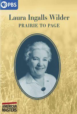 Laura Ingalls Wilder : prairie to page