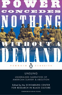 Unsung : unheralded narratives of American slavery & abolition