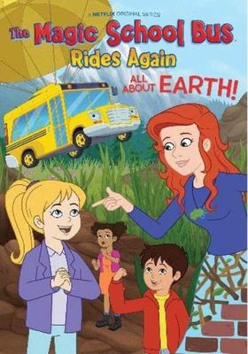The magic school bus rides again. All about Earth!