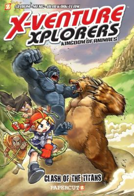 X-venture xplorers : kingdom of animals. #2, Gorilla vs bear