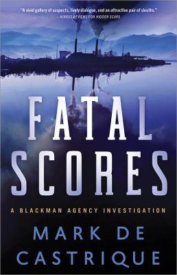 Fatal scores : a Blackman Agency investigation