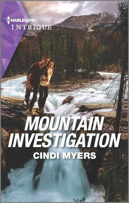 Mountain investigation / Cindi Myers.
