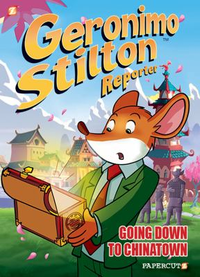 Geronimo Stilton reporter. #7, Going down to Chinatown